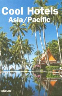 Cool hotels Asia-Pacific