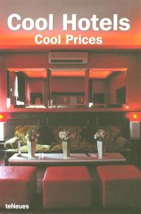 Cool hotels, cool prices