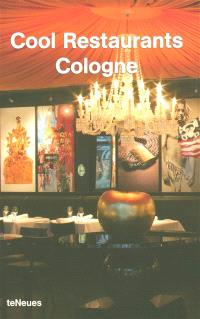 Cool restaurants Cologne