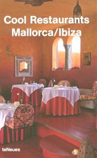 Cool restaurants Mallorca, Ibiza