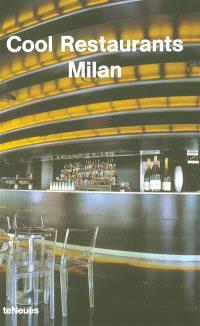 Cool restaurants Milan