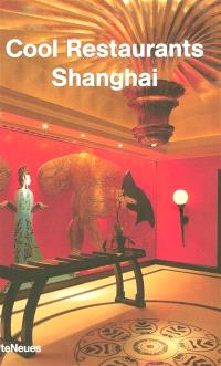 Cool restaurants Shanghai