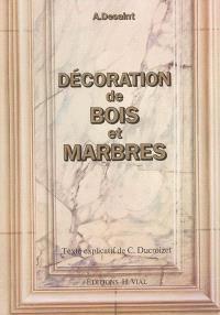 Décoration de bois et marbres
