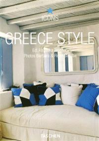 Greece style : exteriors, interiors, details