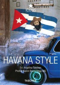 Havana style : exteriors, interiors, details