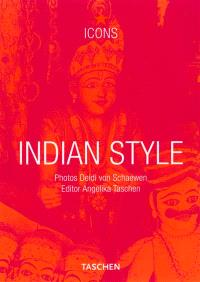 Indian style : interiors, details, landscapes, houses