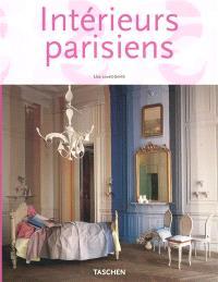Intérieurs parisiens = Paris interiors