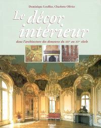 Le décor intérieur : dans l'architecture des demeures du XIIe au XXe siècle
