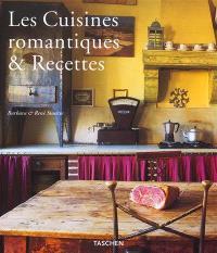 Les cuisines romantiques et recettes = Country kitchens and recipes = Landhausküchen und Rezepte