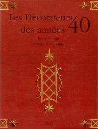 Les décorateurs des années 40