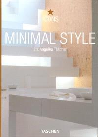 Minimal style : exteriors, interiors, details