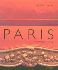 Paris : grand style