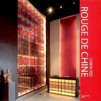Rouge de Chine = China red