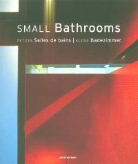 Small bathrooms = Petites salles de bain = Kleine Badezimmer