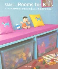 Small rooms for kids = Petites chambres d'enfant = Kleine Kinderzimmer