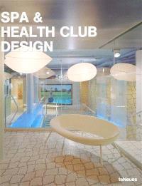 Spa and health club design