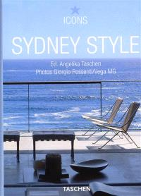 Sydney style : exteriors, interiors, details