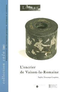 L'encrier de Vaison-la-Romaine