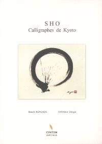 Sho : calligraphes de Kyoto