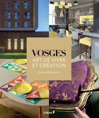 Vosges : art de vivre et création