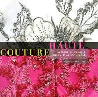 Haute couture : la mode en détails, du XVIIe au XXe siècle