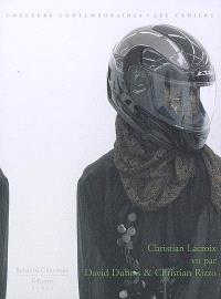 Christian Lacroix vu par David Dubois et Christian Rizzo : entretien avec Christian Lacroix