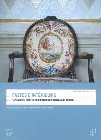 Fastes d'intérieurs : tapisseries, étoffes et broderies du château de Grignan