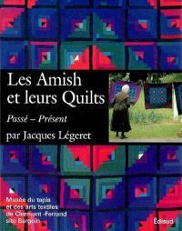 Les Amish et leurs quilts : passé, présent