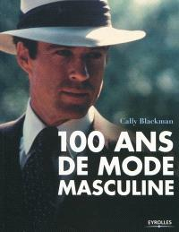 100 ans de mode masculine