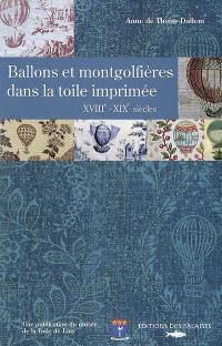 Ballons et montgolfières dans la toile imprimée, XVIIIe-XIXe siècles