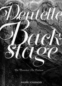 Dentelle backstage : du plancher au podium
