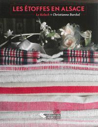 Les étoffes en Alsace : le kelsch
