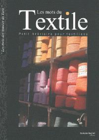 Les mots du textile : petit bréviaire pour textiliens