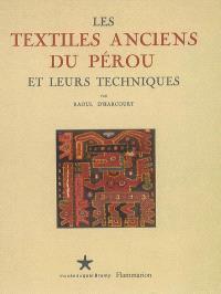 Les textiles anciens du Pérou et leurs techniques