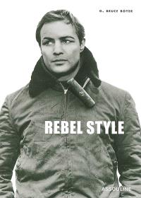 Rebel style : cinematic heroes of the 1950's