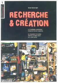 Recherche & création
