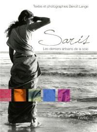 Saris : les derniers artisans de la soie