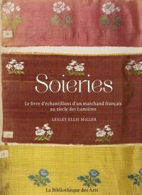 Soieries : le livre d'échantillons d'un marchand français au siècle des lumières