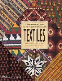 Textiles : le tour du monde illustré des techniques traditionnelles