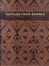 Textiles from Borneo : Iban, Ketungau and Mualang people
