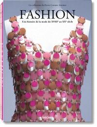 Fashion : une histoire de la mode du XVIIIe au XXe siècle : les collections du Kyoto costume Institute