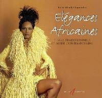 Elégances africaines : tissus traditionnels et mode contemporaine