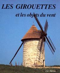 Les Girouettes et les objets du vent