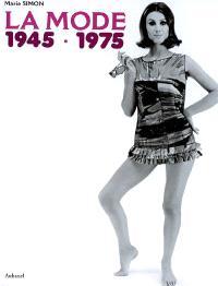 La mode : 1945-1975