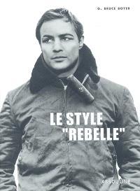 Le style rebelle