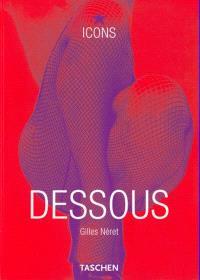 Dessous : lingerie as erotic weapon