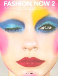 Fashion now. Volume 2, i-D selects 160 of its favourite fashion designers from around the world