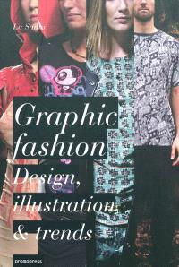 Graphic fashion : design, illustration & trends
