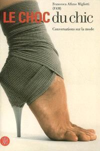 Le choc du chic : conversations sur la mode