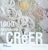 1.000 manières de créer